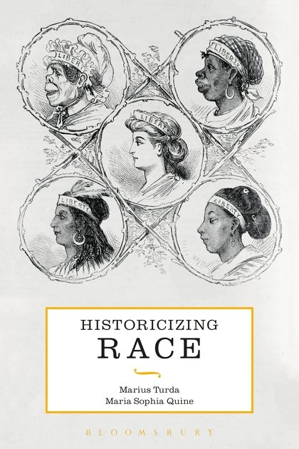 Historicizing Race