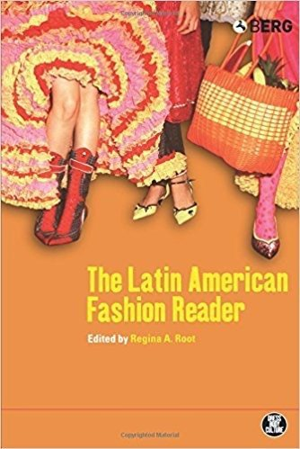 The Latin American Fashion Reader