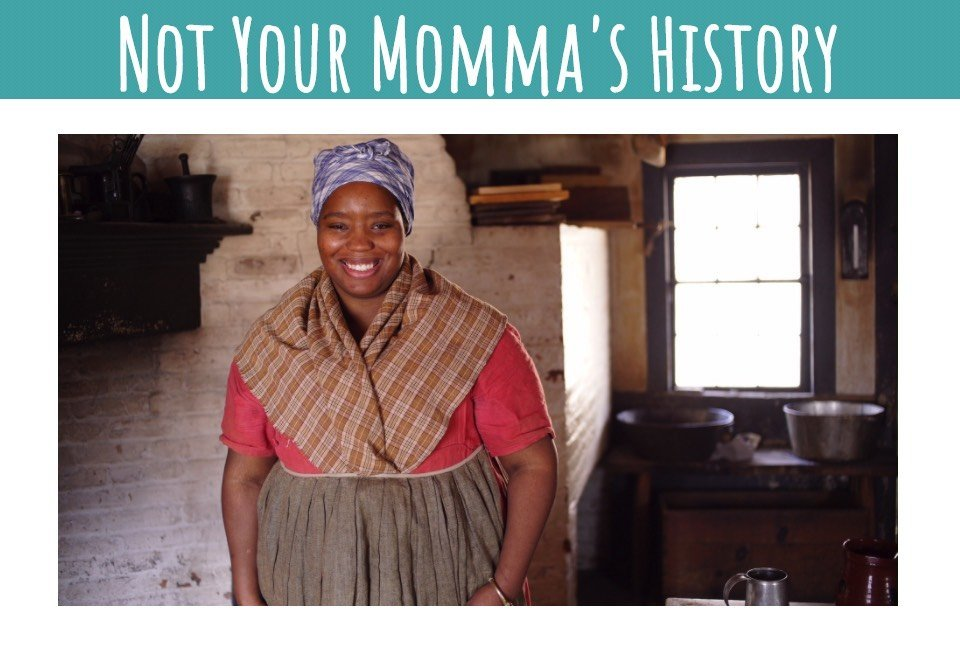 Not Your Momma's History