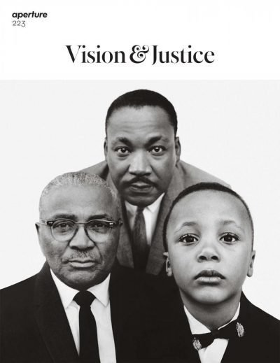 Aperture Vision & Justice magazine cover featuring a group portrait of Martin Luther King Sr, Martin Luther King Jr and his son
