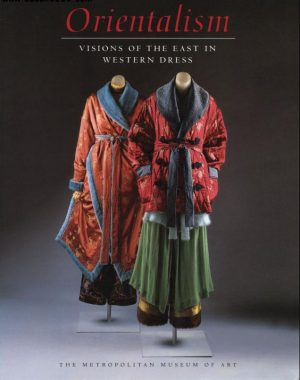 Orientalism: Visions of the East in Western Dress book cover featuring a male and female judy dressed in red asian-inspired robes