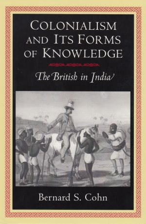Colonialism and its forms of knowledge book cover