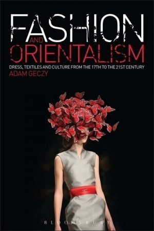 Fashion and Orientalism book cover