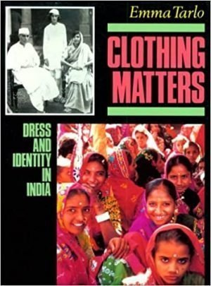 Clothing Matters Dress and Identity in India cover