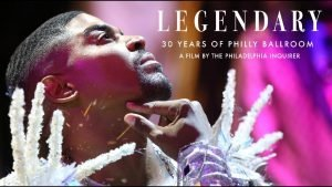 LEGENDARY: 30 Years of Philly Ballroom film poster