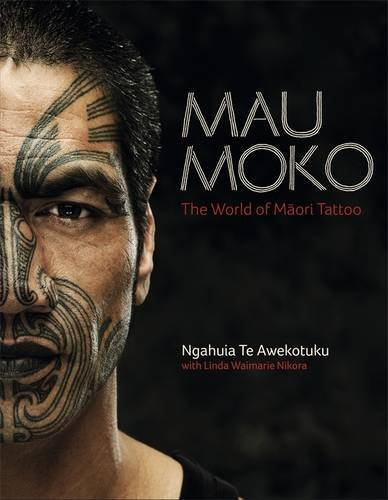 Mau Moko: The World of Māori Tattoo cover
