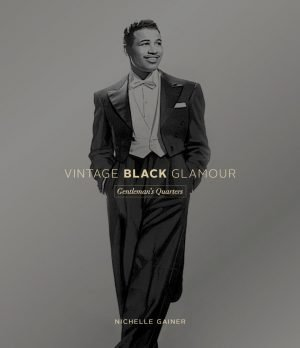 Vintage Black Glamour Gentleman's Quarters book cover showing a black and white photograph of a black man in a tuxedo