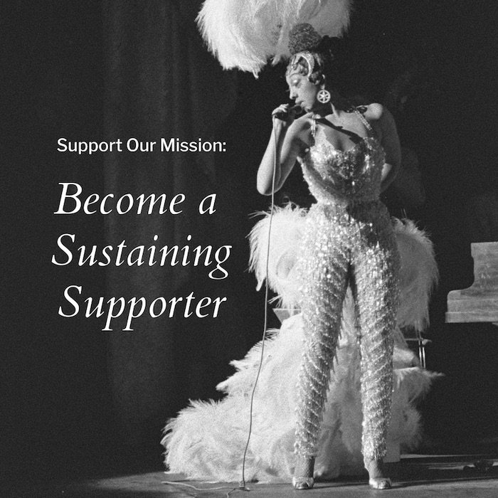 b&w image of a cabaret dancer, with the words 'Support our mission: Become a Sustaining Supporter'