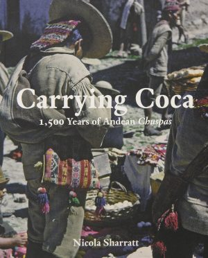 Book cover with an image of a Quechua man and a woman, each carrying a coca bag (chuspa)